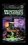 Desperate Measures (Angel's Luck Series, Volume 1)