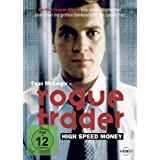 "Rogue Trader - High Speed Moneyvon ""Ewan McGregor"""