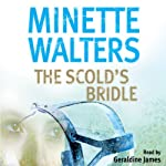 The Scold's Bridle | Minette Walters