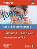 Grammatik. Ganz klar! Grammatica di base con esercizi. Per le Scuole superiori. Con CD-ROM