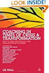 Coaching in Times of Crisis and Trans...