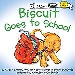 Biscuit Goes to School | Alyssa Satin Capucilli,Pat Schories