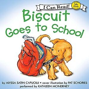 Biscuit Goes to School Audiobook