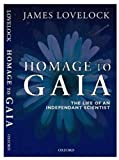 James Lovelock Homage to Gaia: The Life of an Independent Scientist