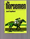 The Horsemen: The Thoroughbred Racing World from the Other Side of the Rail