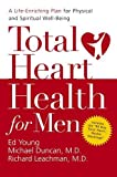 img - for Total Heart Health for Men: A Life-Enriching Plan for Physical & Spiritual Well-Being book / textbook / text book