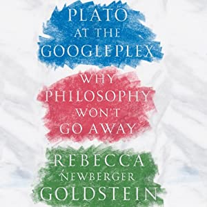Plato at the Googleplex Audiobook