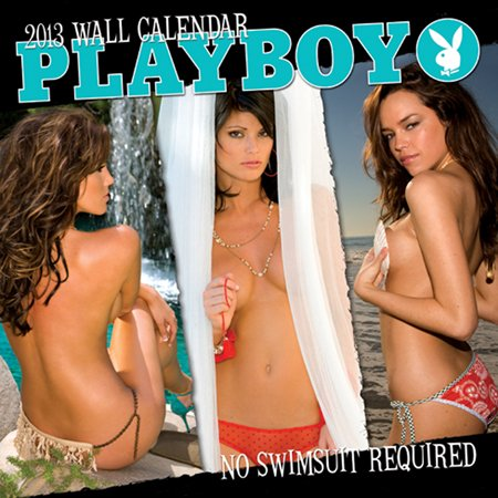 Playboy No Swimsuit 2013 Wall Calendar