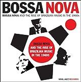 echange, troc Compilation - Bossa Nova The Rise Of Brazilian Music In The 1960s /Vol.1