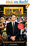 Der Wolf der Wall Street. Die Geschic...