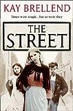 The Street Kay Brellend