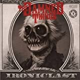 Damned Things - Ironiclast - CD