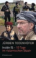 Inside IS - 10 Tage im 'Islamischen Staat' (German Edition)