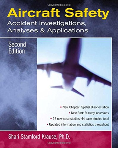 Aircraft Safety : Accident Investigations, Analyses,...