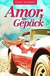 Amor im Gep�ck: Liebesroman (German E...