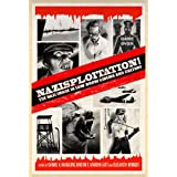 "Nazisploitation!: The Nazi Image in Low-Brow Cinema and Culturevon ""Daniel H. Magilow"""