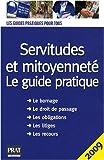 echange, troc Sylvie Dibos-Lacroux, Emmanuelle Vallas-Lenerz - Servitudes et mitoyenneté : Le guide pratique