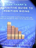 Van Tharp's Definitive Guide To Position Sizing