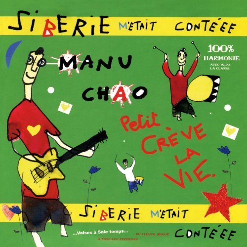 Manu Chao - Sonically Speaking, Volume 36 September 2007 - Zortam Music