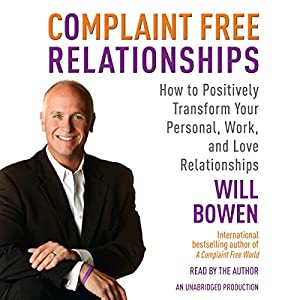 Complaint Free Relationships Audiobook