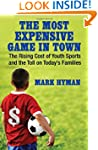 The Most Expensive Game in Town: The...