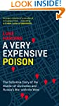 A Very Expensive Poison: The Definiti...