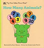 img - for How Many Animals \1st Brd Bk (My First Golden Board Book) book / textbook / text book