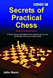 Secrets of Practical Chess (New Enlarged Edition) (English Edition)
