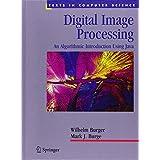 Digital Image Processing: An Algorithmic Introduction using Java ~ Wilhelm Burger