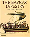 img - for The Bayeux Tapestry book / textbook / text book