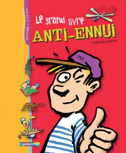 Le grand livre anti-ennui