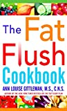 img - for The Fat Flush Cookbook book / textbook / text book