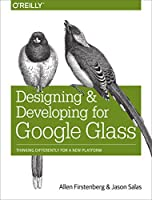 Designing and Developing for Google Glass Front Cover
