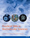 img - for Practical Skills in Biomolecular Sciences book / textbook / text book