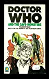 Doctor Who and the Cave-Monsters (Doctor Who) (0426102924) by MALCOLM HULKE