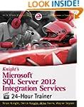 Knight's Microsoft SQL Server 2012 In...