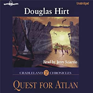 Quest for Atlan: Cradleland Chronicles #2 | [Douglas Hirt]