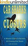 Car Sharks and Closers: A Master Clos...