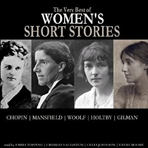The Very Best of Women's Short Stories | [Kate Chopin, Katherine Mansfield, Winifred Holtby, Virginia Woolf]