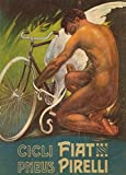 Vintage Cycling FIAT CYCLES AND PIRELLI TYRES, ITALY c1912 250gsm Gloss Art Card A3 Reproduction Poster
