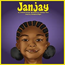 Janjay | Livre audio Auteur(s) : Chantal Victoria Narrateur(s) : Chrislene Bright