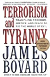 cover of Terrorism and Tyranny: Trampling Freedom, Justice, and Peace to Rid the World of Evil