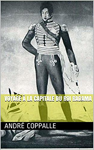 voyage-a-la-capitale-du-roi-radama-french-edition