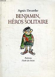 Benjamin, héros solitaire