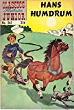 Classics Illustrated Junior Hans Humdrum #561 1968 (Hans Humdrum)