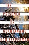 The Prisoner of Guantanamo (Vintage Crime/Black Lizard)