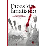 Faces do Fanatismo