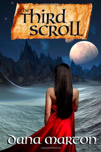 Book: The Third Scroll by Dana Marton