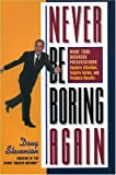 img - for By Doug Stevenson Never Be Boring Again: Make Your Business Presentations Capture Attention, Inspire Action and Produc (1st First Edition) [Paperback] book / textbook / text book