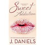 Sweet Addiction ~ J. Daniels